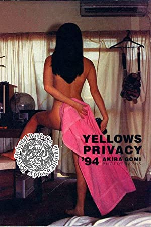 YELLOWS PRIVACY '94. [A Contemporary Nude Photographic: GOMI, Akira.