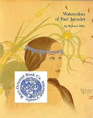 WATERCOLORS OF PAUL JACOULET.: MILES, Richard.