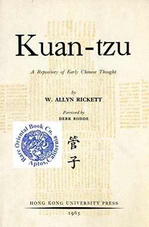 KUAN-TZU: A Repository of Early Chinese Thought.: RICKETT, W. Allyn.