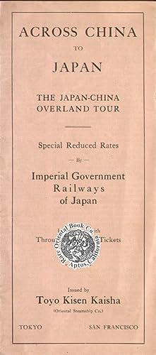 ACROSS CHINA TO JAPAN: The Japan-China Overland: STONE, Jabez K.