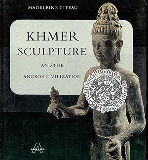 KHMER SCULPTURE AND THE ANGKOR CIVILIZATION.: GITEAU, Madeleine.