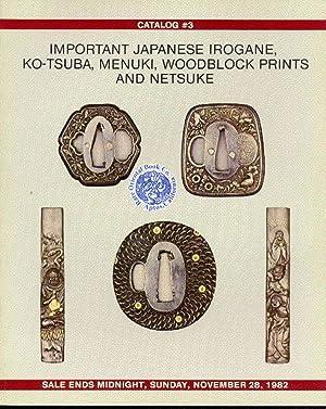 EXHIBITION CATALOG #03. IMPORTANT JAPANESE IROGANE, KOTSUBA,: HAYNES, Robert E.