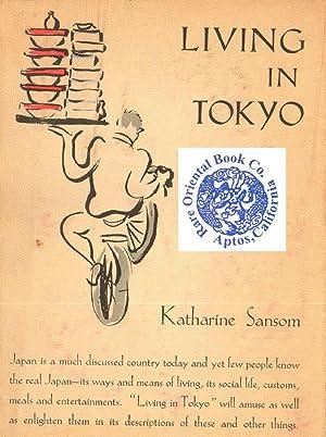 LIVING IN TOKYO.: SANSOM, Katharine.