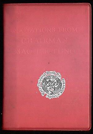 QUOTATIONS FROM CHAIRMAN MAO TSE-TUNG. [Pinyin: MAO: MAO, Tse-tung.