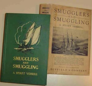 Smugglers and Smuggling: Verrill, A. Hyatt