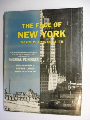 THE FACE OF NEW YORK - THE: Feininger *, Andreas