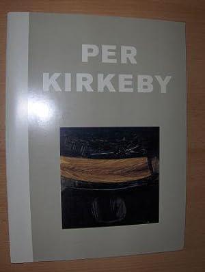 PER KIRKEBY *. (Ausstellung / Exhibition).: Kneubühler, Theo: