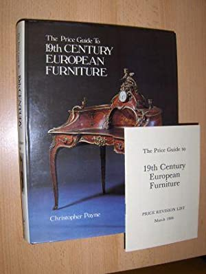 The Price Guide To 19th CENTURY EUROPEAN FURNITURE (excluding British) *.