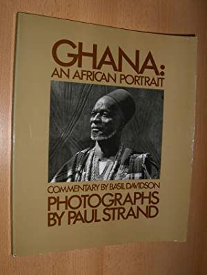 GHANA: AN AFRICAN PORTRAIT - PHOTOGRAPHS BY: Strand (Photos), Paul