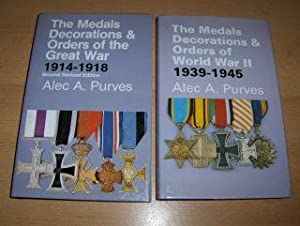 The Medals Decorations & Orders of the: Purves, Alec A.: