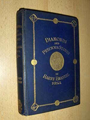 DIAMONDS AND PRECIOUS STONES : THEIR HISTORY, VALUE, AND DISTINGUISHING CHARACTERISTICS. WITH SIM...