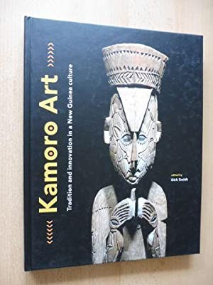 Kamoro Art - Tradition and innovation in: Smidt (Edited), Dirk