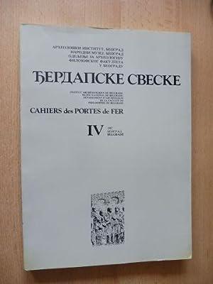 CAHIERS DES PORTES DE FER IV *.: Kondic, Vladimir und