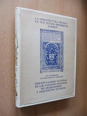 LA ARQUITECTURA TECNICA EN SUS TEXTOS HISTORICOS: Alberti *, Leonbatista: