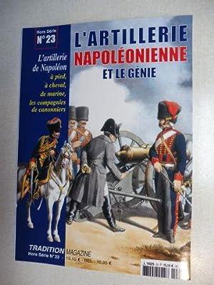 L`ARTILLERIE NAPOLEONIENNE ET LE GENIE *. L`artillerie: Pigeard, Alain und