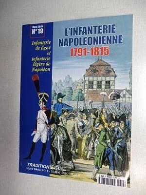 L`INFANTERIE NAPOLEONIENNE 1791-1815 *. Infanterie de ligne: Pigeard, Alain und