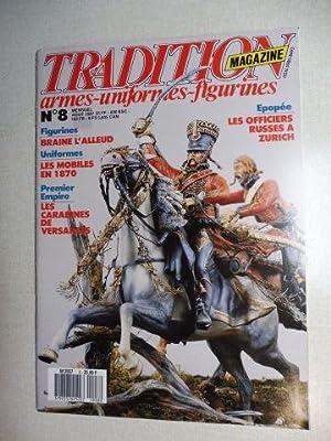 REVUE TRADITION MAGAZINE armes-uniformes-figurines Aout 1987 N°: Mongin, Jean-Marie, Louis