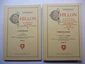 CHATEAU DE CHILLON. Tome I 3 CONFERENCES / Tome II COMMUNICATIONS. 2 Volumes / 2. Bände *. FAKSIM...