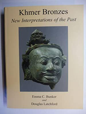 Khmer Bronzes - New Interpretations of the Past *.