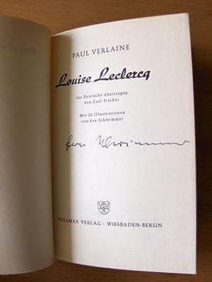 Louise Leclercq. + AUTOGRAPH *. Mit 32: Verlaine, Paul: