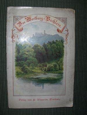 Das Wartburg-Büchlein - Sancta Elisabeth . Die