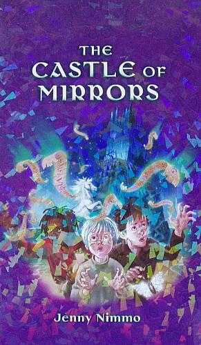 The Castle of Mirrors ***Signed First Edition***: Jenny Nimmo