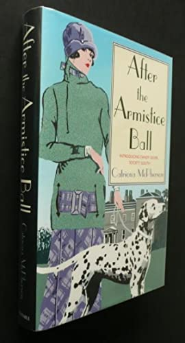 After the Armistice Ball ***Double Signed First: Catriona Mcpherson
