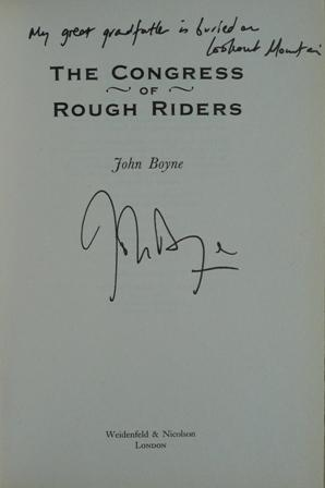 The Congress of Rough Riders ***SIGNED &: John Boyne
