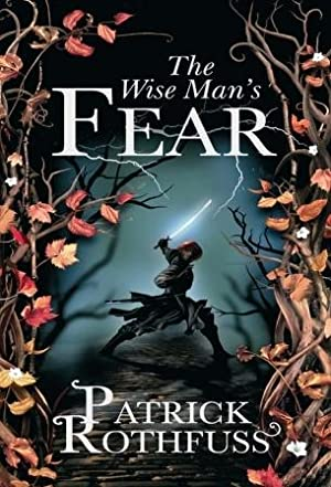 THE WISE MAN'S FEAR - Signed, Lined: Patrick Rothfuss