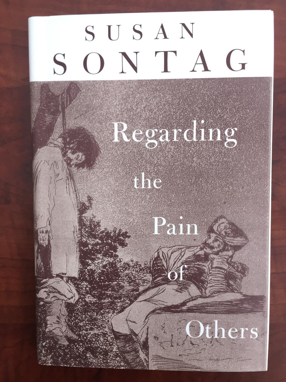 Regarding Pain Of Others >> Regarding The Pain Of Others By Sontag Susan Farrar Straus