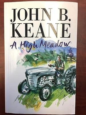 A High Meadow: John B. Keane