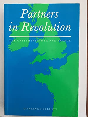 Partners in Revolution: The United Irishmen and France