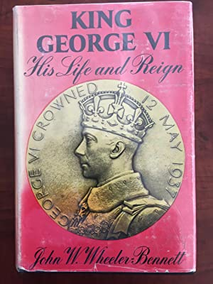 King George VI: His Life and Reign