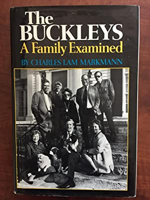The Buckleys: A Family Examined (Signed By William F. Buckley Jr.)
