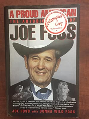 A Proud American: The Autobiography of Joe Foss
