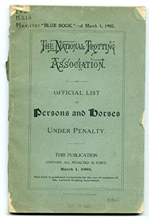Official List of Persons and Horses under Penalty [1905]: National Trotting Association