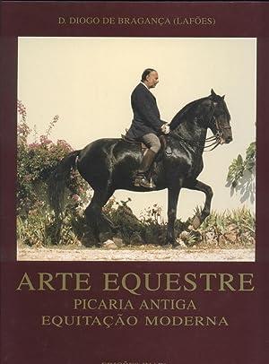 Arte Equestre: Picaria Antiga, Equitacao Moderna: Braganca (Lafoes), Diogo de