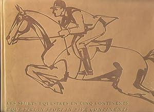 Les Sports equestres en cinq continents: Sarasin, Ernest Alfred, ed