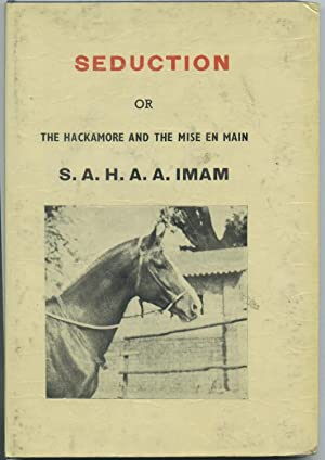 Seduction or the Hackamore and the Mise en Main: Imam, S.A.H.A.A.