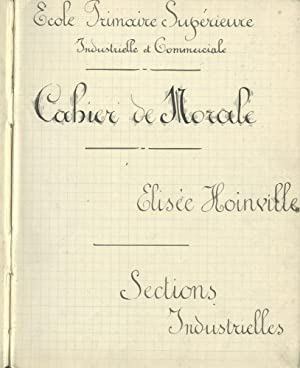 Cahier de Morale [French schoolgirl's lesson book, 1908-1910]