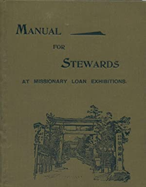 A Manual for Stewards at Missionary Loan Exhibitions