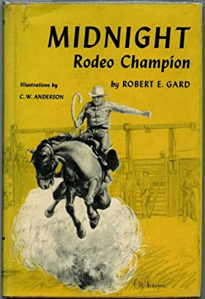 Midnight: Rodeo Champion: Gard, Robert E.
