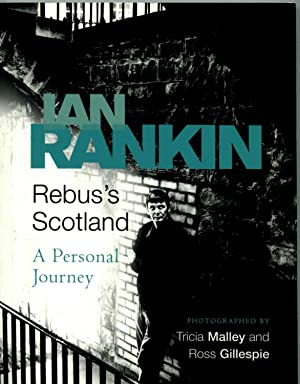 Rebus's Scotland: A Personal Journey [signed]