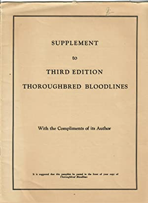 Supplement to Third Edition Thoroughbred Bloodlines: Wall, John F.