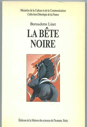 La Bete noire: A la Recherche du cheval parfait: Lizet, Bernadette