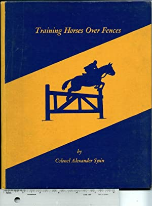 Training Horses over Fences [original edition]: Sysin, Alexander