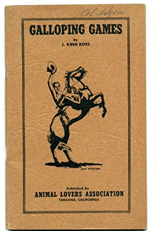 Galloping Games: Mounted Sports and Contests Manual: Ross, J. King