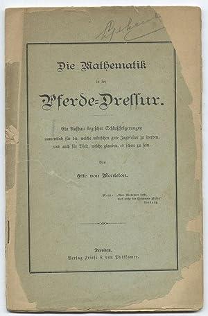 Die Mathematik in der Pferde-Dressur: Monteton, Otto von