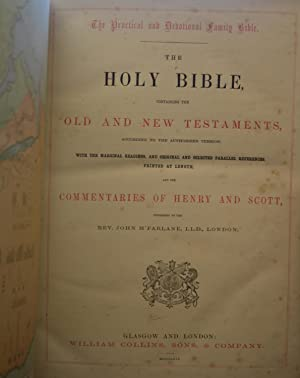 The Practical and Devotional Family Bible: The Holy Bible, Containing The Old And New Testaments, ...