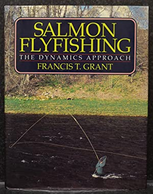 Salmon Flyfishing: The Dynamics Approach